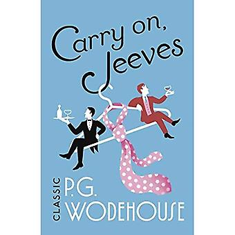 Carry On, Jeeves: (Jeeves & Wooster) (Jeeves & Wooster)