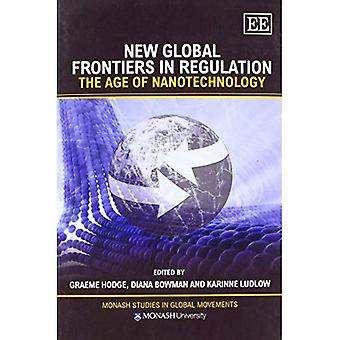 New Global Frontiers in Regulation: The Age of Nanotechnology (Monash Studies in Global Movements Series)