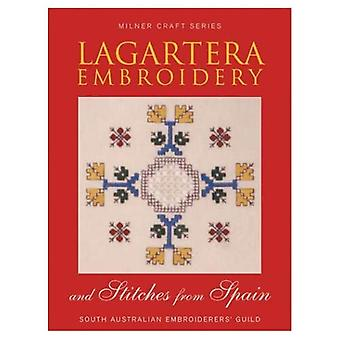 Lagartera Embroidery: Stitches from Spain (Milner Craft) (Milner Craft Series)