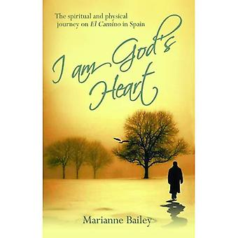 I am God's Heart: The Spiritual and Physical Journey on Il Camino in Spain