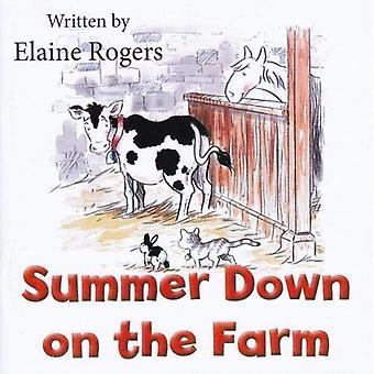 Summer Down on the Farm (Down on the Farm)