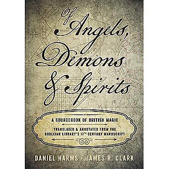 Of Angels, Demons and Spirits: A Sourcebook of British Magic