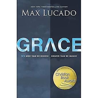 Grace: Mehr als wir verdienen mehr als wir uns vorstellen,