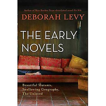 The Early Novels: Beautiful� Mutants, Swallowing Geography, the Unloved