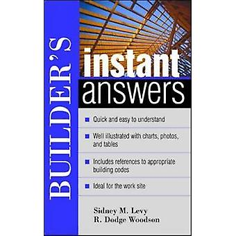 Builders Instant Answers by Levy & Sidney M.