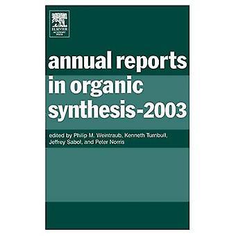 Relazioni annuali in 2003 di sintesi organica di Weintraub & Philip M.