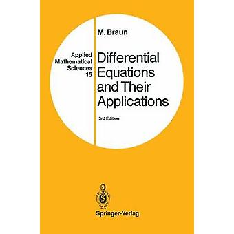 Differential Equations and Their Applications  An Introduction to Applied Mathematics by Braun & Martin