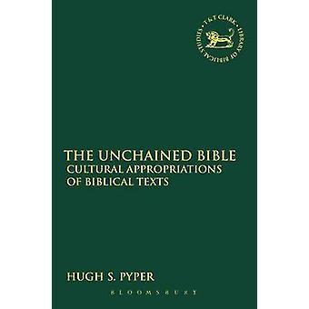 Unchained Bibeln av Pyper & Hugh S.