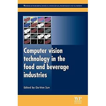Computer Vision Technology in the Food and Beverage Industries by Sun & DaWen