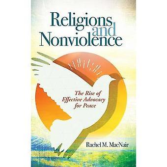 Religionen und Gewaltlosigkeit der Aufstieg der effektive Interessenvertretung für den Frieden von MacNair & Rachel
