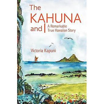 Le Kahuna et j'ai une remarquable histoire vraie de Hawaï par Kapuni & Victoria