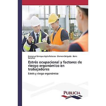 Estrs ocupacional y factores de riesgo ergonmico nl trabajadores door Agila Palacios Enmanuel Enrique
