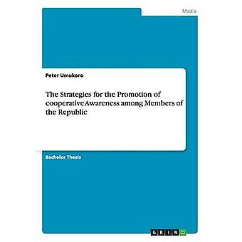 The Strategies for the Promotion of cooperative Awareness among Members of the Republic by Umukoro & Peter