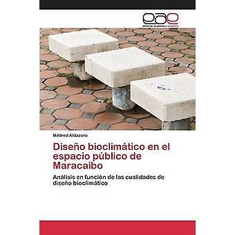 DISEO Bioclimtico En el Espacio Pblico de Maracaibo durch Aldazoro Mildred