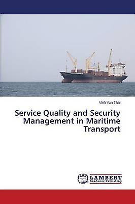 Service Quality and Security ManageHommest in Maritime Transport by Thai Vinh Van