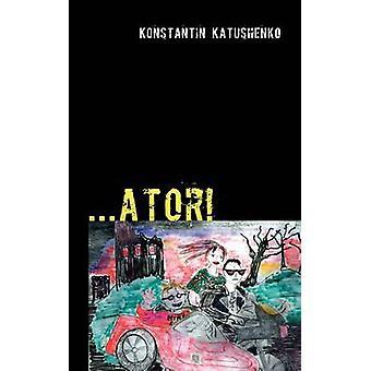 Ator by Katushenko & Konstantin