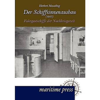 Der Schiffsinnenausbau 1957 by Meussling & Herbert