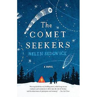 The Comet Seekers by Helen Sedgwick - 9780062448774 Book