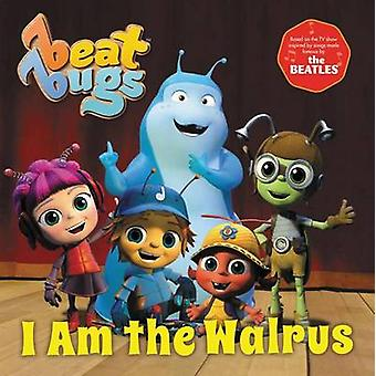 Beat Bugs - I Am the Walrus by Anne Lamb - 9780062640765 Book