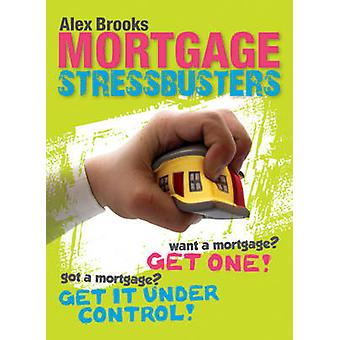 Mortgage Stressbusters by Alex Brooks - 9780731409877 Book