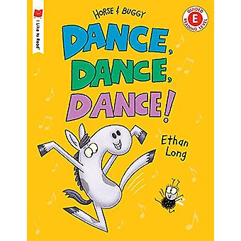 Dance! Dance! Dance! by Ethan Long - 9780823439683 Book