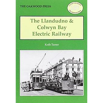 The Llandudno and Colwyn Bay Electric Railway by Keith Turner - 97808