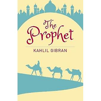The Prophet by Kahlil Gibran - 9781788282406 Book