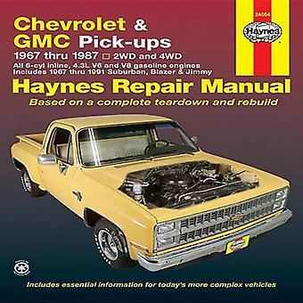 Chevrolet and G.M.C.Pick-ups Automotive Repair Manual (4th Revised ed