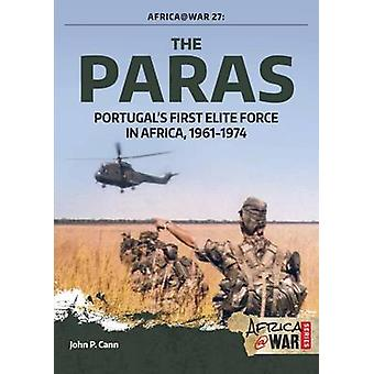 The Paras - Portugal's First Elite Force by John P. Cann - 97819115124