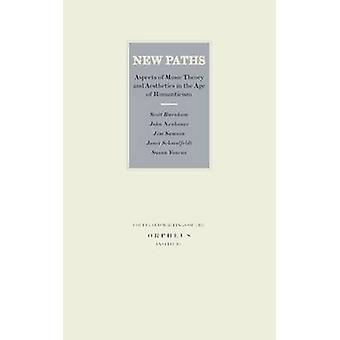 New Paths - Aspects of Music Theory and Aesthetics in the Age of Roman