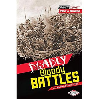 Deadly Bloody Battles (Shock Zone: Deadly and Dangerous)