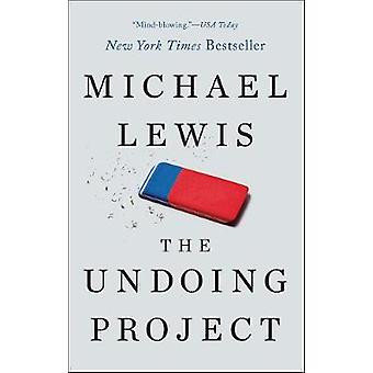 The Undoing Project - A Friendship that Changed our Minds by Michael
