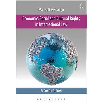Economic Social & Cultural Rights In Int by Ssenyonjo Dr Manisuli