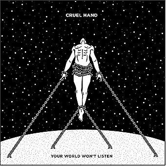 El mundo no escucha [vinilo] USA importar mano cruel-