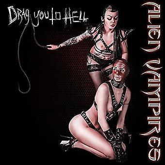 Fremmede vampyrer - fremmede vampyrer og træk dig til helvede [CD] USA import