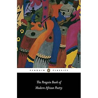 The Penguin Book of Modern African Poetry by Gerald Moore - Ulli Beie