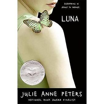 Luna - A Novel by Julie Anne Peters - 9780316011273 Book