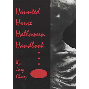 Haunted House Halloween Book by Jerry R. Chavez - 9780786403752 Book