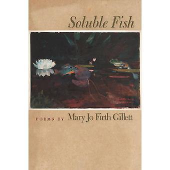 Lösliga fisk av Mary Jo Firth Gillett - 9780809327737 bok