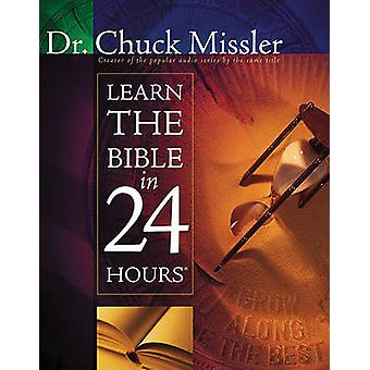 Learn the Bible in 24 Hours by Chuck Missler - 9781418549183 Book