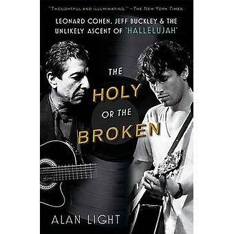 The Holy or the Broken - Leonard Cohen - Jeff Buckley - and the Unlike