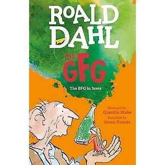 Le S de GFG - le Guid Freendly géant (le BFG en Scots) de Roald Dahl-