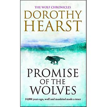 Promise of the Wolves by Dorothy Hearst - 9781847392305 Book
