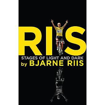 Riis - Stages of Light and Dark by Bjarne Riis - Lars Steen Pedersen -
