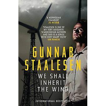 We Shall Inherit the Wind by Gunnar Staalesen - Don Bartlett - 978191