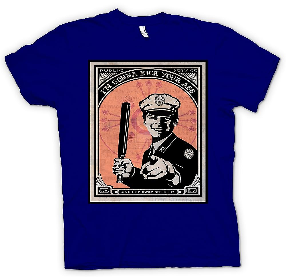 Mens T-shirt - État policier - Im Gonna Kick Your Ass