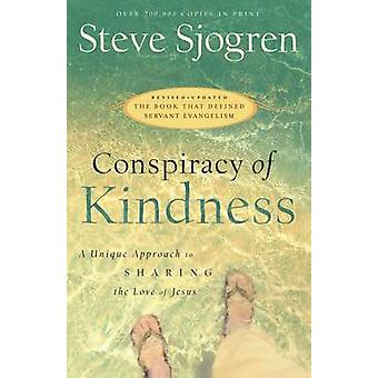 Conspiracy of Kindness - A Unique Approach to Sharing the Love of Jesu