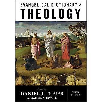 Evangeliske ordbok teologi av Daniel J Treier - 9780801039461