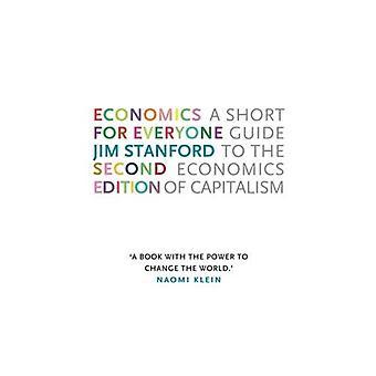 Ekonomi för alla - 2nd edition: en kort Guide till nationalekonomi av kapitalismen