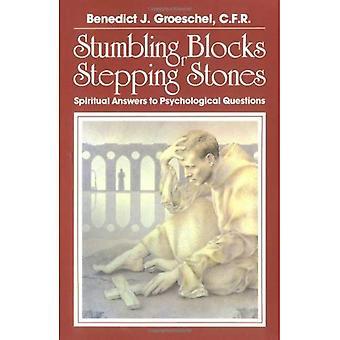 Pierres d'achoppement ou pierres de gué: spirituel des réponses aux Questions psychologiques
